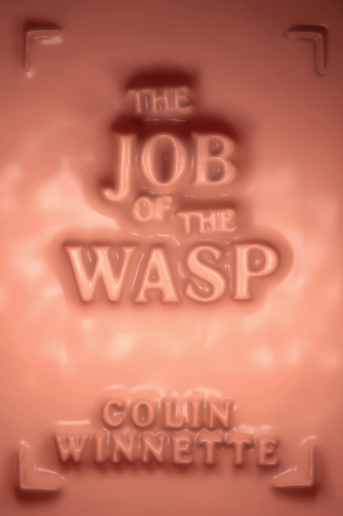 The-Job-of-The-Wasp_cvr_CoreSource